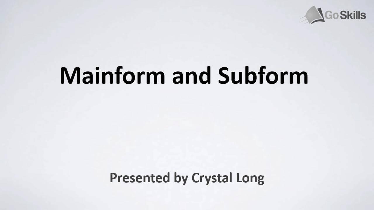 Mainform and Subform